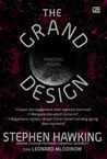 The Grand Design - Rancang Agung by Stephen Hawking