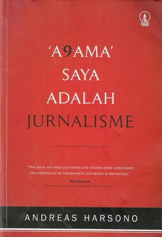 'A9ama' Saya Adalah Jurnalisme