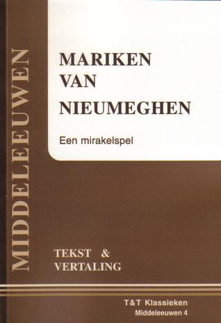Mariken van Nieumeghen: Een mirakelspel