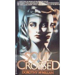 Soul Crossed by Dorothy McMillan