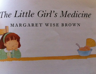 The Little Girl's Medicine
