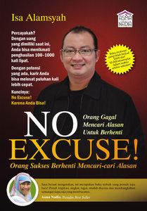 No Excuse! by Isa Alamsyah