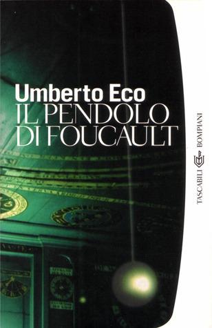 Ebook Il pendolo di Foucault by Umberto Eco TXT!