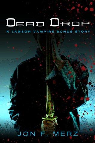 Dead Drop by Jon F. Merz