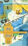 Drip Dead (A Georgiana Neverall Mystery #3)