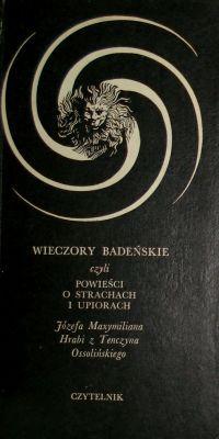 Wieczory badeńskie czyli powieści o strachach i upiorach