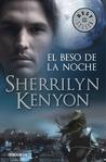 El beso de la noche by Sherrilyn Kenyon