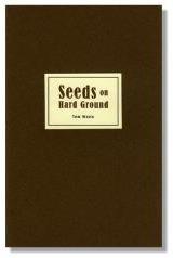 Seeds on Hard Ground by Tom Waits