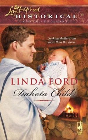 Dakota Child by Linda Ford