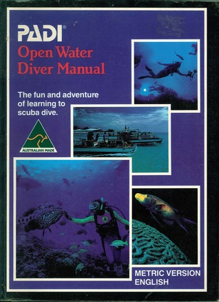 open water diver manual by drew richardson rh goodreads com padi open water diver manual answers padi open water diver manual answers