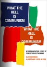 What The Hell is Communism?