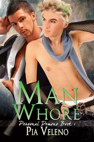 Man Whore by Pia Veleno