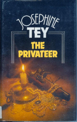 The Privateer by Josephine Tey