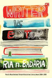 Writer vs Editor by Ria N. Badaria