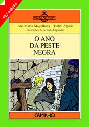 O Ano Da Peste Negra by Ana Maria Magalhães