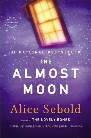 the almost moon sebold alice