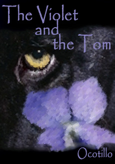 The Violet and the Tom by Eve Ocotillo