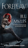 Foreplay by Jill Myles