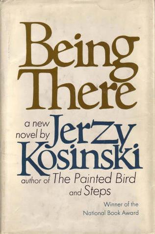 Being There by Jerzy Kosiński