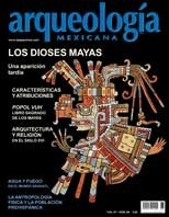 Los dioses mayas (Arqueología Mexicana, noviembre-diciembre 2007, Volumen XV, n. 88)