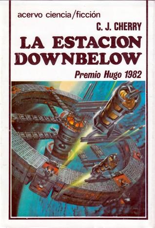 La estación Downbelow par C.J. Cherryh