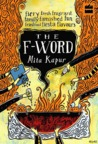 The F-Word by Mita Kapur