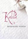 Kalila by Rosemary Nixon
