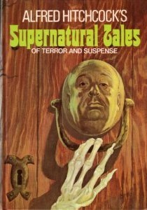 Alfred Hitchcock's Supernatural Tales of Terror and Suspense