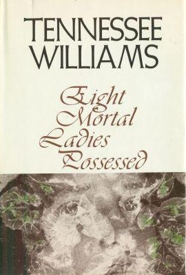 Eight Mortal Ladies Possessed: A Book of Stories