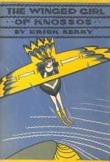 The Winged Girl Of Knossos by Erick Berry