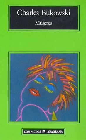 Mujeres por Charles Bukowski, Jorge Berlanga