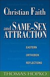 Download Christian Faith and Same-Sex Attraction: Eastern Orthodox Reflections