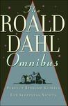 The Roald Dahl Omnibus by Roald Dahl