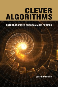 Clever Algorithms by Jason Brownlee