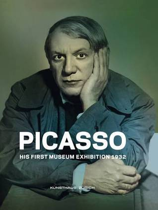 Picasso - His First Museum Exhibition 1932