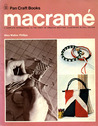 Macrame (Crafts for Today)