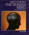 Discovering the Human Mind: A Voyage into the Wonders of the Mind