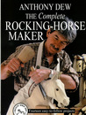 The rocking-horse maker: fourteen easy-to-follow projects.