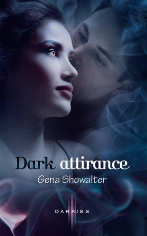 Dark attirance (La promesse interdite, #1)
