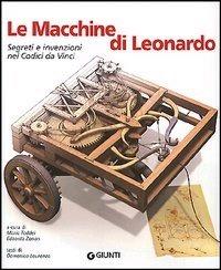Le Macchine di Leonardo: segreti e invenzioni nei Codici da Vinci