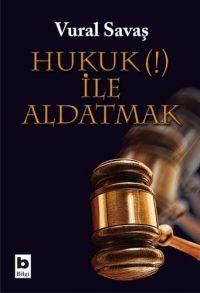 hukuk-ile-aldatmak