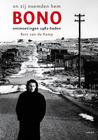 En zij noemden hem Bono