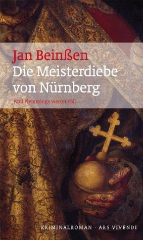 Ebook Die Meisterdiebe von Nürnberg: Paul Flemmings vierter Fall by Jan Beinßen DOC!