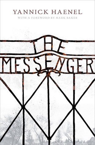 The Messenger by Yannick Haenel
