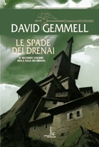 Le spade dei Drenai by David Gemmell