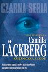 Księżniczka z lodu by Camilla Läckberg