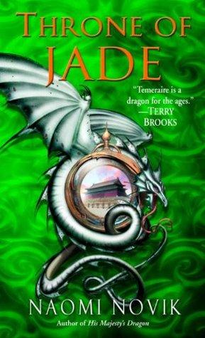 Throne of Jade by Naomi Novik