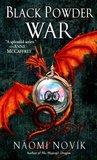Black Powder War (Temeraire, #3)