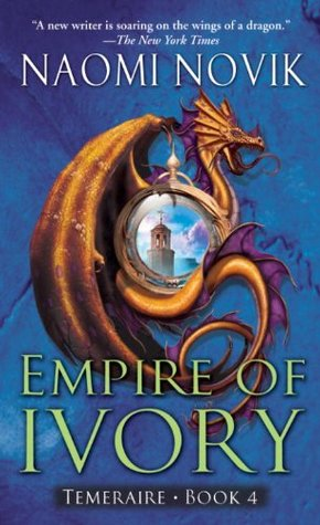 Book Review: Naomi Novik's Empire of Ivory