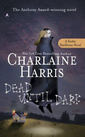Dead Until Dark (Sookie Stackhouse, #1)